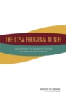 The CTSA Program at NIH : Opportunities for Advancing Clinical and Translational Research - eBook