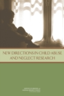New Directions in Child Abuse and Neglect Research - eBook