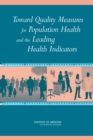 Toward Quality Measures for Population Health and the Leading Health Indicators - eBook