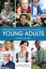 Improving the Health, Safety, and Well-Being of Young Adults : Workshop Summary - eBook