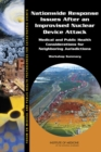Nationwide Response Issues After an Improvised Nuclear Device Attack : Medical and Public Health Considerations for Neighboring Jurisdictions: Workshop Summary - eBook