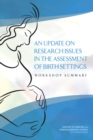 An Update on Research Issues in the Assessment of Birth Settings : Workshop Summary - eBook