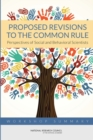 Proposed Revisions to the Common Rule : Perspectives of Social and Behavioral Scientists: Workshop Summary - eBook