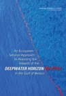 An Ecosystem Services Approach to Assessing the Impacts of the Deepwater Horizon Oil Spill in the Gulf of Mexico - eBook
