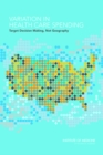 Variation in Health Care Spending : Target Decision Making, Not Geography - eBook