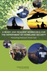 A Ready and Resilient Workforce for the Department of Homeland Security : Protecting America's Front Line - eBook