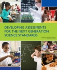 Developing Assessments for the Next Generation Science Standards - eBook