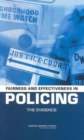 Fairness and Effectiveness in Policing : The Evidence - Book
