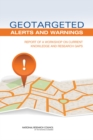 Geotargeted Alerts and Warnings : Report of a Workshop on Current Knowledge and Research Gaps - eBook