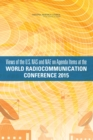 Views of the U.S. NAS and NAE on Agenda Items at the World Radiocommunication Conference 2015 - eBook