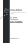 21st Century Manufacturing : The Role of the Manufacturing Extension Partnership Program - eBook
