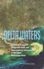 Delta Waters : Research to Support Integrated Water and Environmental Management in the Lower Mississippi River - eBook