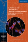Improving and Accelerating Therapeutic Development for Nervous System Disorders : Workshop Summary - eBook