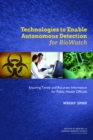 Technologies to Enable Autonomous Detection for BioWatch : Ensuring Timely and Accurate Information for Public Health Officials: Workshop Summary - eBook