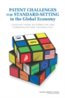 Patent Challenges for Standard-Setting in the Global Economy : Lessons from Information and Communications Technology - eBook