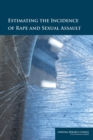 Estimating the Incidence of Rape and Sexual Assault - eBook