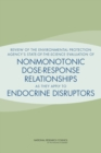 Review of the Environmental Protection Agency's State-of-the-Science Evaluation of Nonmonotonic Dose-Response Relationships as they Apply to Endocrine Disruptors - eBook