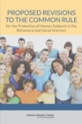 Proposed Revisions to the Common Rule for the Protection of Human Subjects in the Behavioral and Social Sciences - eBook