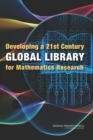 Developing a 21st Century Global Library for Mathematics Research - eBook