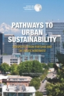 Pathways to Urban Sustainability : Perspective from Portland and the Pacific Northwest: Summary of a Workshop - eBook