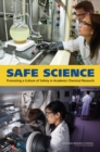 Safe Science : Promoting a Culture of Safety in Academic Chemical Research - eBook