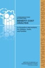 Considerations in Applying Benefit-Cost Analysis to Preventive Interventions for Children, Youth, and Families : Workshop Summary - eBook
