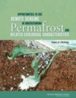 Opportunities to Use Remote Sensing in Understanding Permafrost and Related Ecological Characteristics : Report of a Workshop - eBook