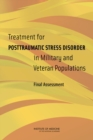 Treatment for Posttraumatic Stress Disorder in Military and Veteran Populations : Final Assessment - eBook