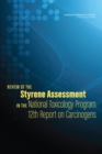 Review of the Styrene Assessment in the National Toxicology Program 12th Report on Carcinogens - eBook