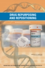 Drug Repurposing and Repositioning : Workshop Summary - eBook