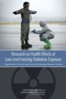 Research on Health Effects of Low-Level Ionizing Radiation Exposure : Opportunities for the Armed Forces Radiobiology Research Institute - eBook
