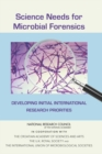 Science Needs for Microbial Forensics : Developing Initial International Research Priorities - eBook