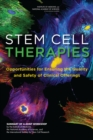 Stem Cell Therapies : Opportunities for Ensuring the Quality and Safety of Clinical Offerings: Summary of a Joint Workshop by the Institute of Medicine, the National Academy of Sciences, and the Inter - eBook