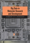 Big Data in Materials Research and Development : Summary of a Workshop - eBook