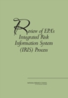 Review of EPA's Integrated Risk Information System (IRIS) Process - eBook