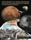 Pathways to Exploration : Rationales and Approaches for a U.S. Program of Human Space Exploration - eBook