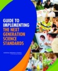 Guide to Implementing the Next Generation Science Standards - eBook