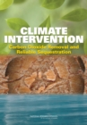 Climate Intervention : Carbon Dioxide Removal and Reliable Sequestration - eBook