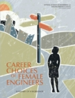 Career Choices of Female Engineers : A Summary of a Workshop - eBook