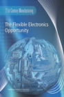 The Flexible Electronics Opportunity - eBook
