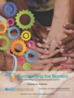 Surmounting the Barriers : Ethnic Diversity in Engineering Education: Summary of a Workshop - eBook