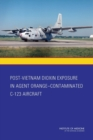 Post-Vietnam Dioxin Exposure in Agent Orange-Contaminated C-123 Aircraft - eBook