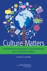 Culture Matters : International Research Collaboration in a Changing World: Summary of a Workshop - eBook