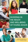 Investing in the Health and Well-Being of Young Adults - eBook