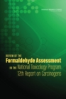 Review of the Formaldehyde Assessment in the National Toxicology Program 12th Report on Carcinogens - eBook