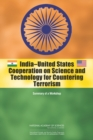 India-United States Cooperation on Science and Technology for Countering Terrorism : Summary of a Workshop - eBook