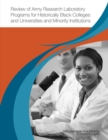 Review of Army Research Laboratory Programs for Historically Black Colleges and Universities and Minority Institutions - eBook