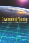 Development Planning : A Strategic Approach to Future Air Force Capabilities - eBook
