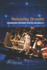 Reliability Growth : Enhancing Defense System Reliability - eBook