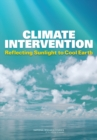 Climate Intervention : Reflecting Sunlight to Cool Earth - eBook